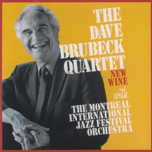 The Dave Brubeck Quartet. The Montreal International Jazz Festival Orchestra, Russell Gloyd 歌手頭像
