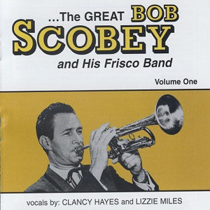 Bob Scobey and His Frisco Band 歌手頭像