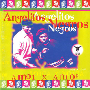 Angelitos Negros 歌手頭像