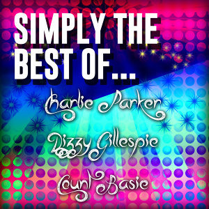 Charlie Parker|Dizzy Gillespie|Count Basie 歌手頭像