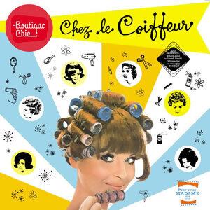Boutique Chic: Chez le coiffeur 歌手頭像