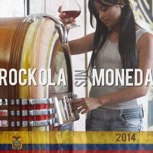 Rockola Sin Moneda 2014 歌手頭像