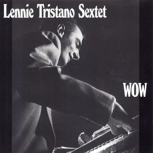 Lennie Tristano Sextet アーティスト写真