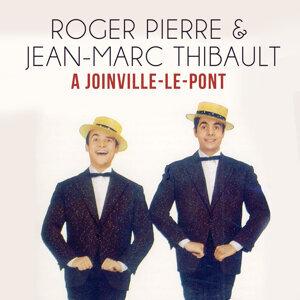 Roger Pierre | Jean-Marc Thibault アーティスト写真