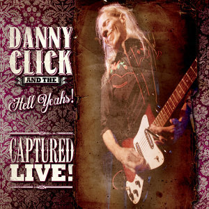 Danny Click and the Hell Yeahs! 歌手頭像