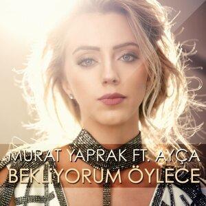 Murat Yaprak 歌手頭像