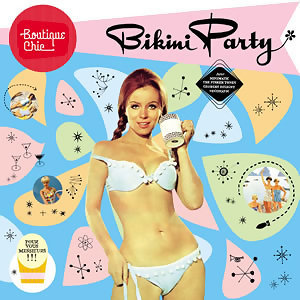 Boutique Chic: Bikini Party 歌手頭像