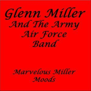 Glenn Miller, The Army Air Force Band 歌手頭像