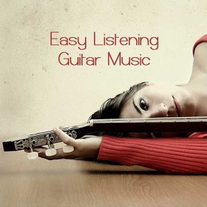 Easy Listening Guitar Music