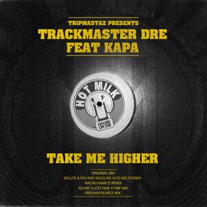 Trackmaster Dre feat. Kapa アーティスト写真