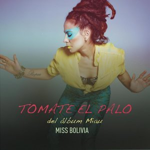 Miss Bolivia feat. Leo García アーティスト写真