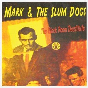 Mark and The Slumdogs 歌手頭像