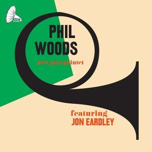 Phil Woods New Jazz Quintet feat. Jon Eardley 歌手頭像