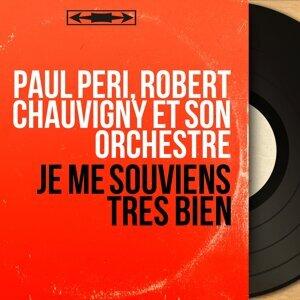 Paul Péri, Robert Chauvigny et son orchestre 歌手頭像