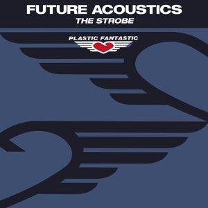 Future Acoustics 歌手頭像