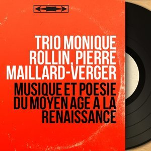Trio Monique Rollin, Pierre Maillard-Verger 歌手頭像
