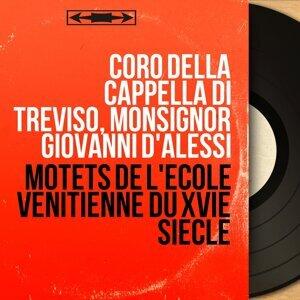 Coro della Cappella di Treviso, Monsignor Giovanni d'Alessi 歌手頭像