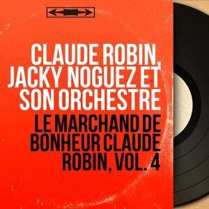 Claude Robin, Jacky Noguez et son orchestre 歌手頭像