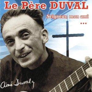 Le Père Duval 歌手頭像