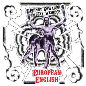 Johnny Kowalski and the Sexy Weirdos 歌手頭像