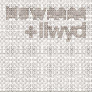 Huwmm + Llwyd 歌手頭像