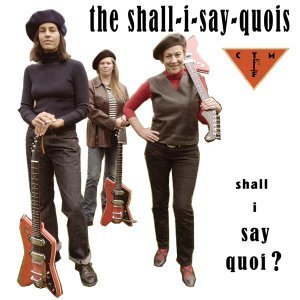 The Shall I Say Quois feat. CTMF