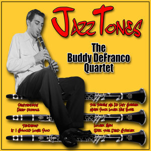 Buddy DeFranco feat. The Buddy De Franco Quartet 歌手頭像