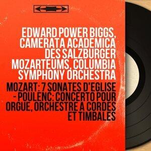 Edward Power Biggs, Camerata Academica des Salzburger Mozarteums, Columbia Symphony Orchestra 歌手頭像