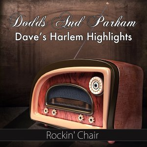 Dodds And Parham, Dave's Harlem Highlights 歌手頭像