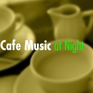 Cafe Music at Night 歌手頭像