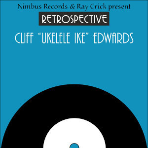 "Cliff ""Ukelele Ike"" Edwards"