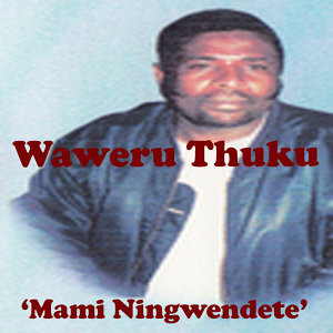 Waweru Thuku 歌手頭像