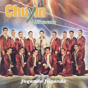 Chuyin Y Su Banda Azucarada 歌手頭像