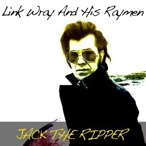 Link Wray and His Ray Men 歌手頭像