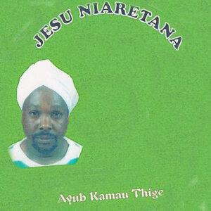 Ayub Kamau Thige 歌手頭像