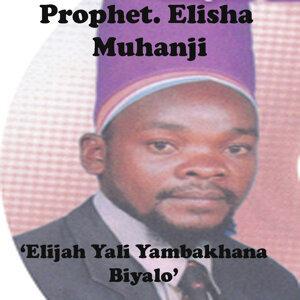Prophet. Elisha Muhanji 歌手頭像