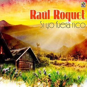 Raul Roquet 歌手頭像