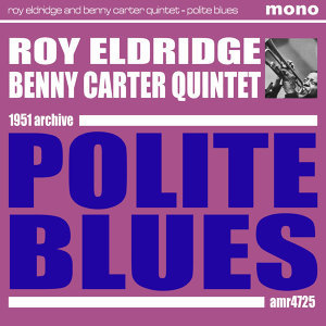 Roy Eldridge & Benny Carter Quintet アーティスト写真