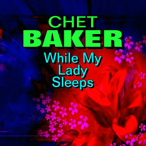 Chat Baker 歌手頭像