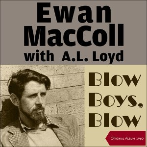 Ewan MacColl & A.L. Lloyd 歌手頭像