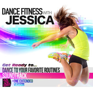 Dance Fitness with Jessica 歌手頭像