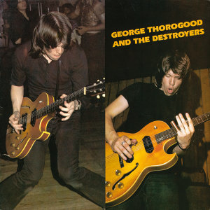 George Thorogood And The Destroyers 歌手頭像