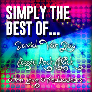 David Van Day|Classic Rock Attack|The Love Troubadours アーティスト写真