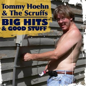 Tommy Hoehn & The Scruffs 歌手頭像