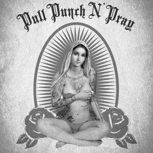 Pull, Punch n Pray 歌手頭像