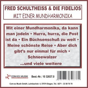 Fred Schultheiss & Die Fidelios アーティスト写真
