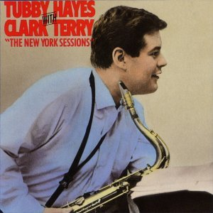 Tubby Hayes With Clark Terry 歌手頭像
