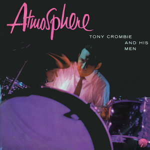 Tony Crombie and His Men feat. Tubby Hayes and Ronnie Scott 歌手頭像