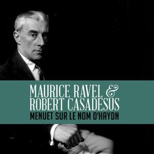 Maurice Ravel | Robert Casadesus 歌手頭像