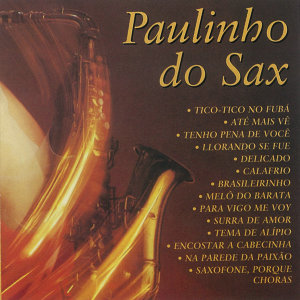 Paulinho Do Sax 歌手頭像